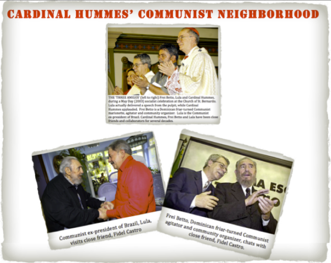 Copyright © Marielena Montesino de Stuart. All rights reserved. - CARDINAL HUMMES' COMMUNIST NEIGHBORHOOD - CARDINAL HUMMES, LULA, FREI BETTO AND FIDEL CASTRO - 2013-04-07 at 4.38.47 AM