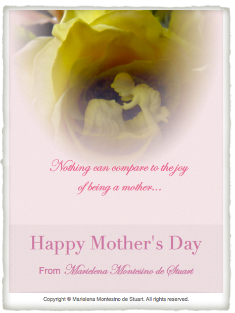 Copyright © Marielena Montesino de Stuart. All rights reserved. HAPPY MOTHER'S DAY 2014