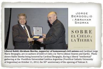 Francis (former Cardinal Bergoglio) honoring liberal Rabbi Abraham Skorka (who supports homosexual civil unions) at Pontifical Catholic University of Argentina on Oct. 11, 2012. 2013-04-30 at 11.19.59 PM