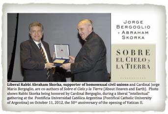 Francis (former Cardinal Bergoglio) honoring liberal Rabbi Abraham Skorka (who supports homosexual civil unions) at Pontifical Catholic University of Argentina on Oct. 11, 2012. 2013-04-30 at 11.19.59 PM