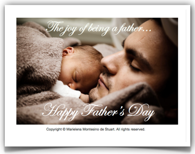 FATHER'S DAY 2013 - Copyright © Marielena Montesino de Stuart. All rights reserved.
