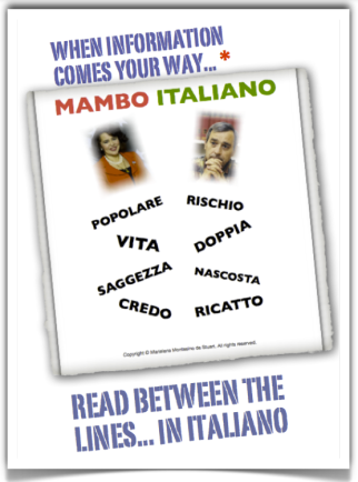 MAMBO ITALIANO… ITALIAN MESSAGES MADE CLEAR BY A CUBAN-BORN WRITER IN THE U.S.A. Copyright © Marielena Montesino de Stuart. All rights reserved. JUNE 19, 2013