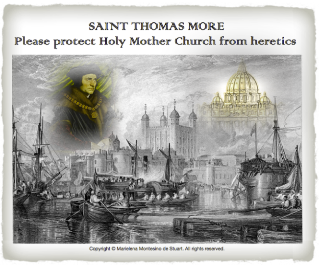 SAINT THOMAS MORE, THE TOWER OF LONDON AND ST. PETER'S BASILICA. Copyright © Marielena Montesino de Stuart. All rights reserved.