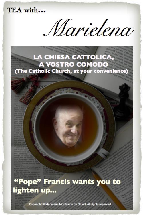 LA CHIESA CATTOLICA, A VOSTRO COMODO (THE CATHOLIC CHURCH, AT YOUR CONVENIENCE) Copyright © Marielena Montesino de Stuart. All rights reserved.