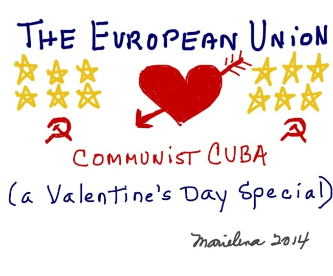 THE EUROPEAN UNION'S LOVE AFFAIR WITH COMMUNIST CUBA-Copyright © Marielena Montesino de Stuart. All rights reserved