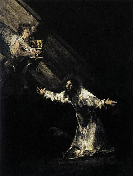 """Father, if Thou wilt, remove this Chalice from Me; but yet not My will, but Thine be done"" CHRIST ON THE MOUNT OF OLIVES by Francisco de Goya y Lucientes"