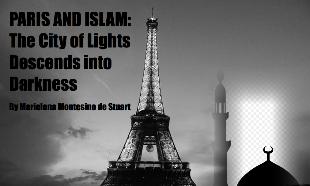 PARIS AND ISLAM: The City of Lights Descends into Darkness