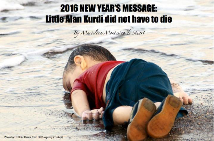 2016 NEW YEAR'S MESSAGE- Little Alan Kurdi did not have to die - by Marielena Montesino de Stuart. Marielena Speaks, Marielena Stuart.