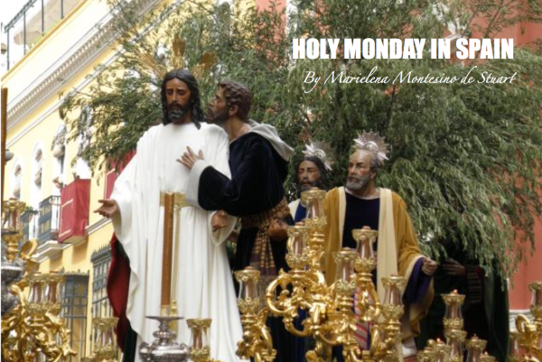 HOLY MONDAY IN SPAIN - Copyright © Marielena Montesino de Stuart. All rights reserved.